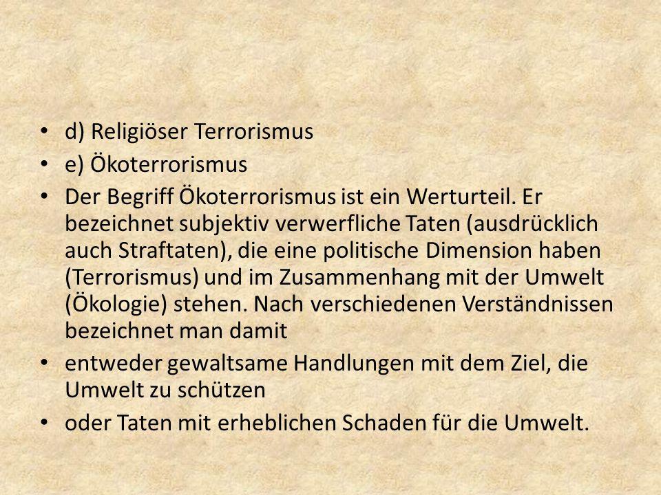 d) Religiöser Terrorismus