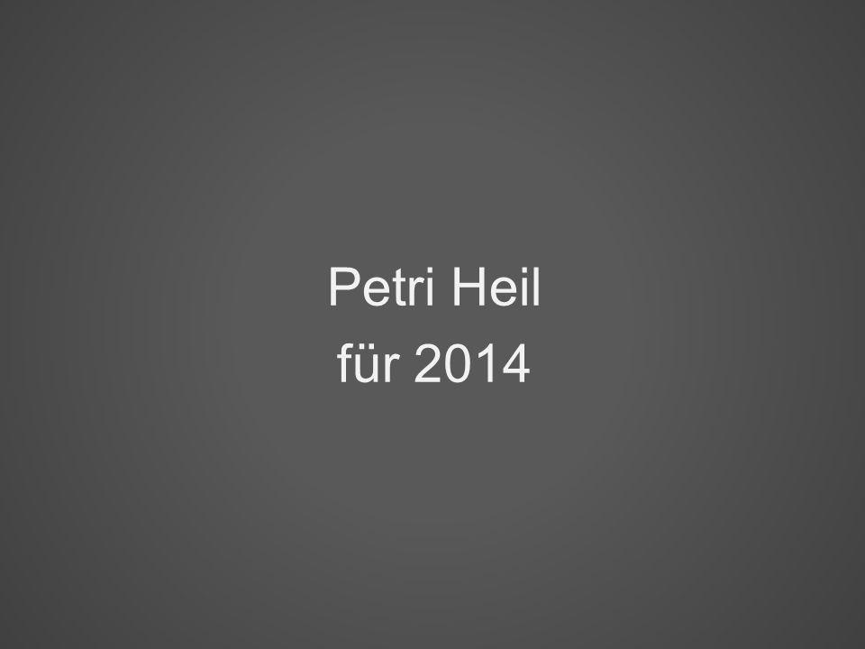 Petri Heil für 2014