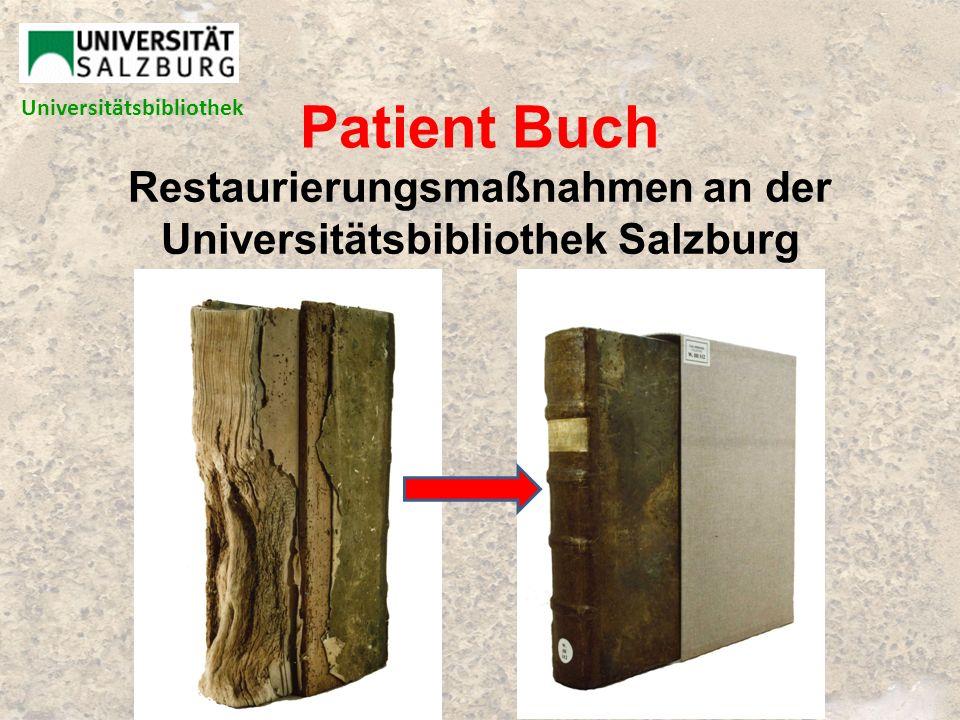 Restaurierungsmaßnahmen an der Universitätsbibliothek Salzburg