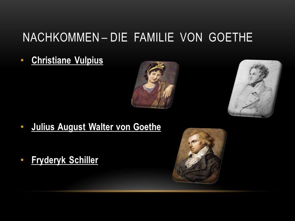 Nachkommen – die Familie von Goethe
