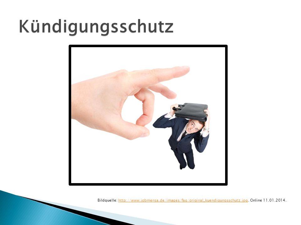 Kündigungsschutz Bildquelle: http://www.jobmensa.de/images/faq/original_kuendigungsschutz.jpg.