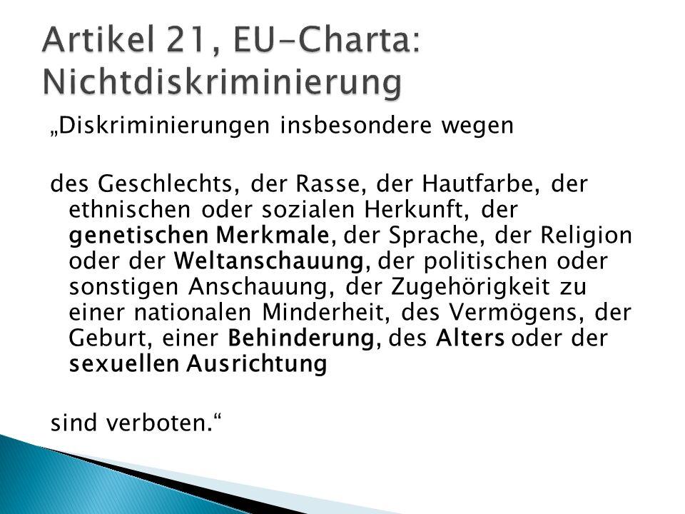 Artikel 21, EU-Charta: Nichtdiskriminierung