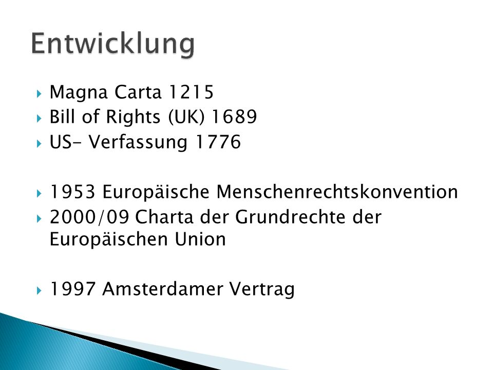 Entwicklung Magna Carta 1215 Bill of Rights (UK) 1689