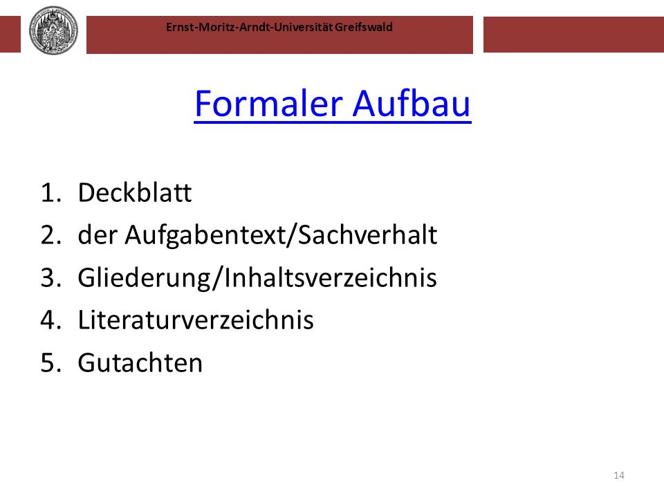 Formaler Aufbau Deckblatt der Aufgabentext/Sachverhalt