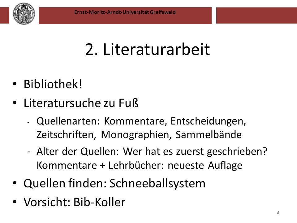2. Literaturarbeit Bibliothek! Literatursuche zu Fuß