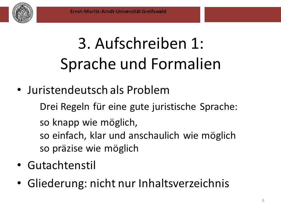 3. Aufschreiben 1: Sprache und Formalien