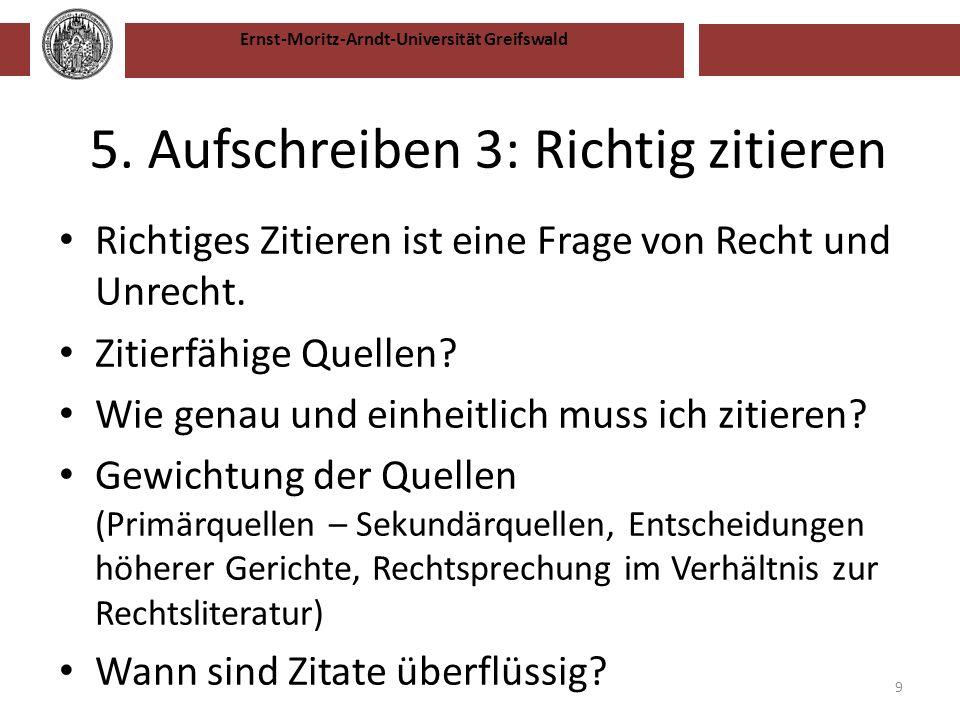 5. Aufschreiben 3: Richtig zitieren