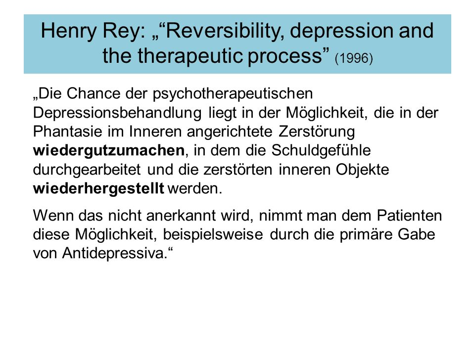 "Henry Rey: "" Reversibility, depression and the therapeutic process (1996)"