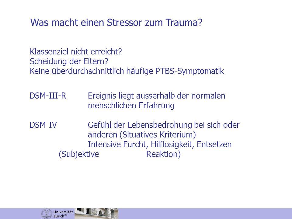 Was macht einen Stressor zum Trauma