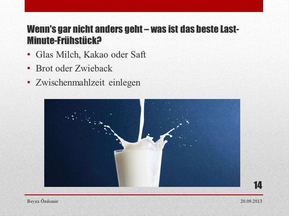 Glas Milch, Kakao oder Saft Brot oder Zwieback