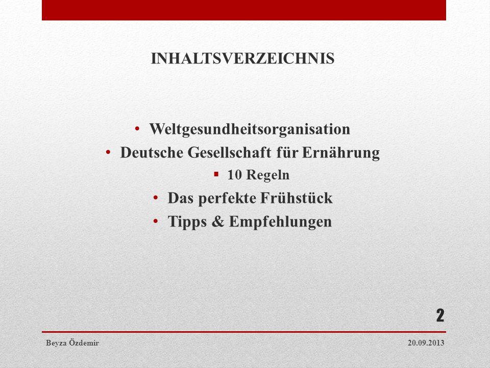 Weltgesundheitsorganisation Deutsche Gesellschaft für Ernährung