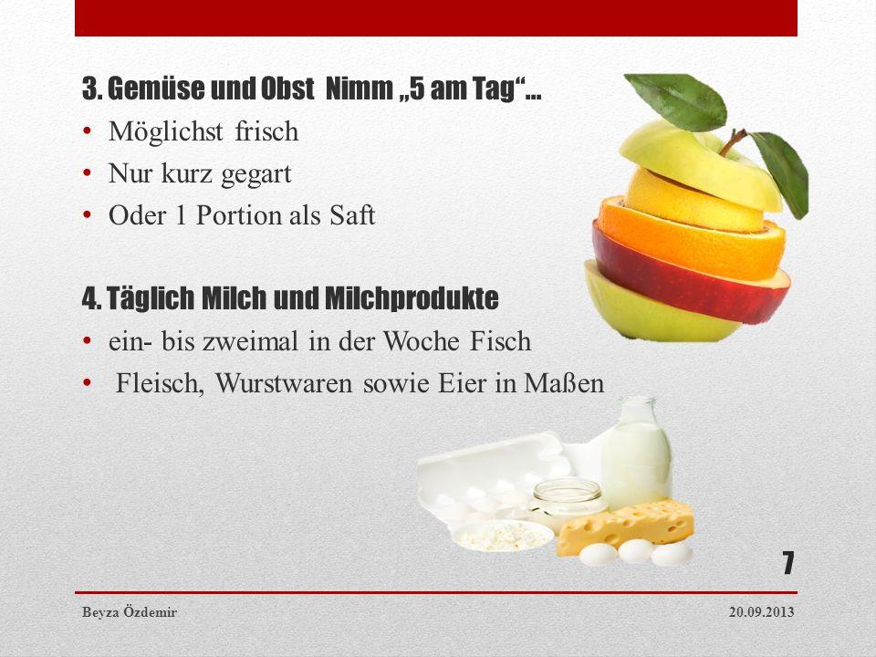 """3. Gemüse und Obst  Nimm """"5 am Tag ... Möglichst frisch"""