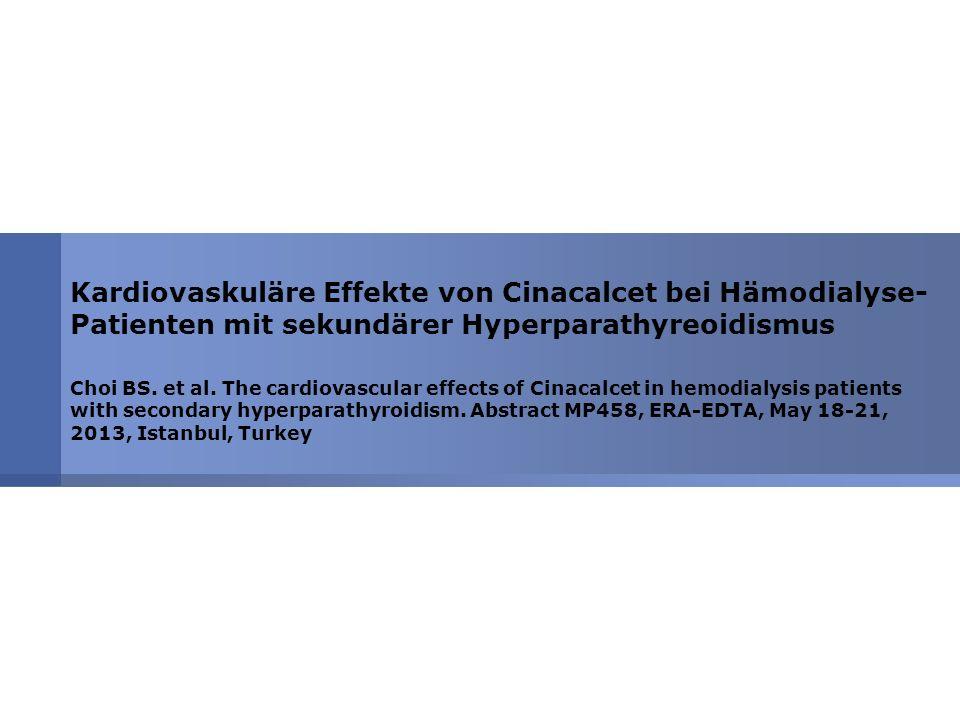Kardiovaskuläre Effekte von Cinacalcet bei Hämodialyse-Patienten mit sekundärer Hyperparathyreoidismus