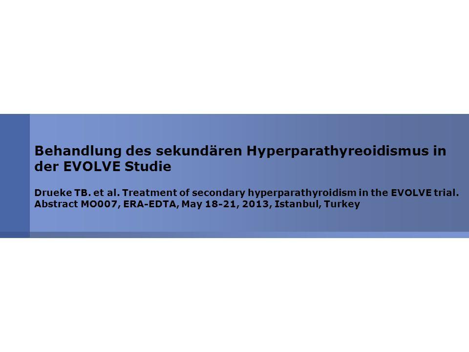 Behandlung des sekundären Hyperparathyreoidismus in der EVOLVE Studie