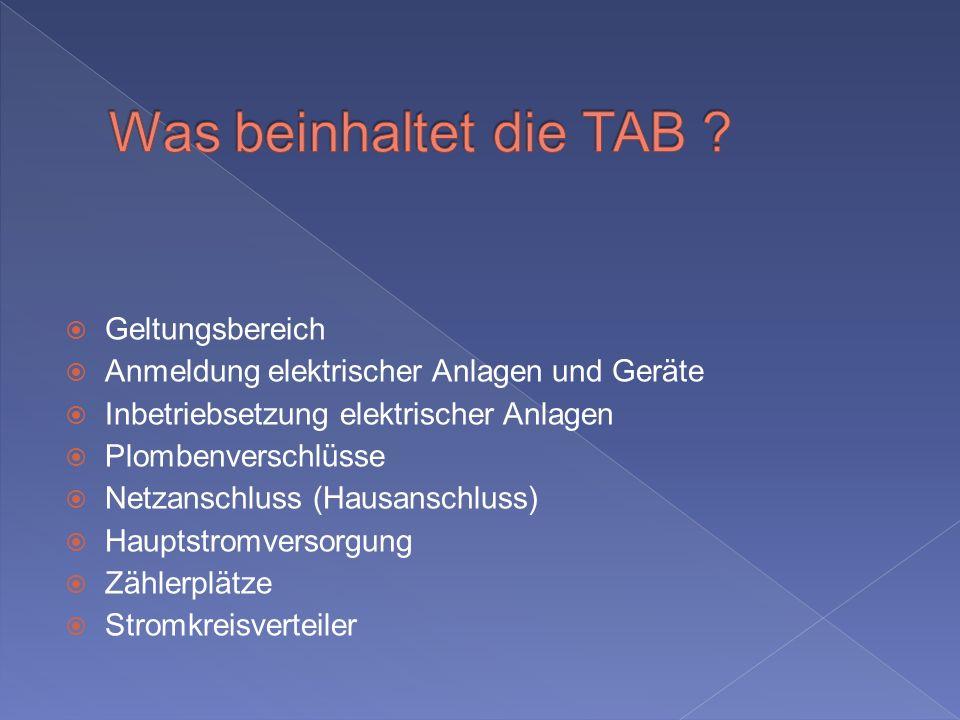 Was beinhaltet die TAB Geltungsbereich