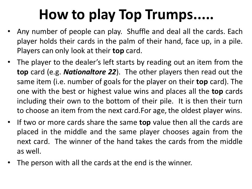 How to play Top Trumps.....