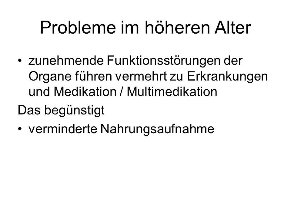 Probleme im höheren Alter