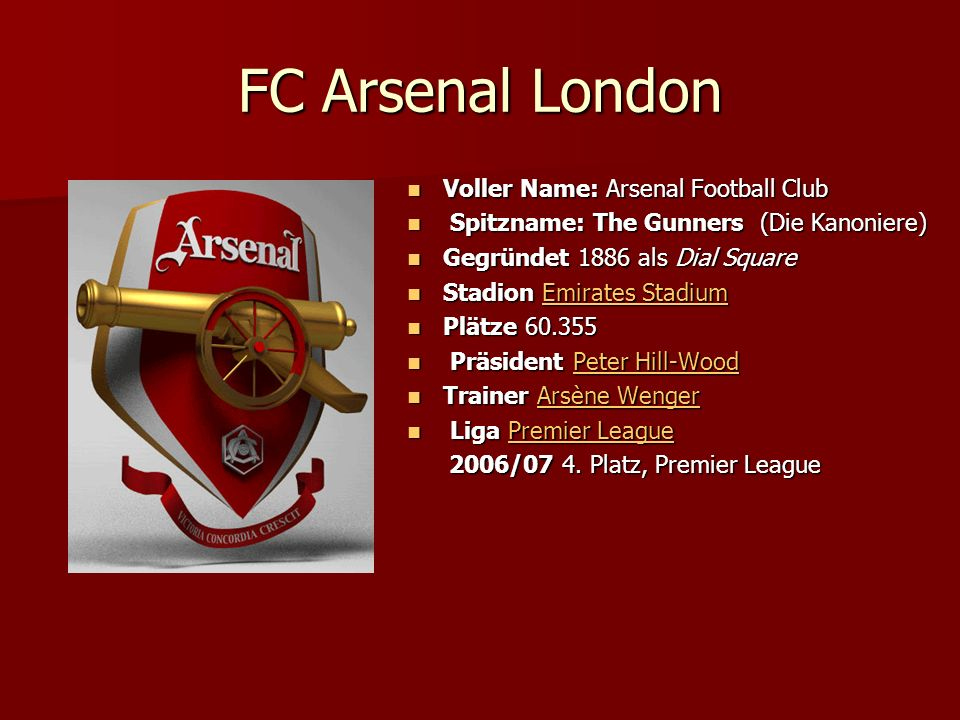 FC Arsenal London Voller Name: Arsenal Football Club