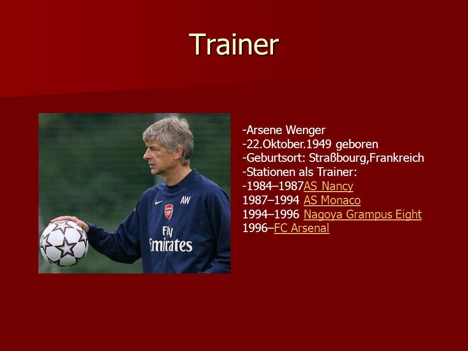 Trainer Arsene Wenger 22.Oktober.1949 geboren