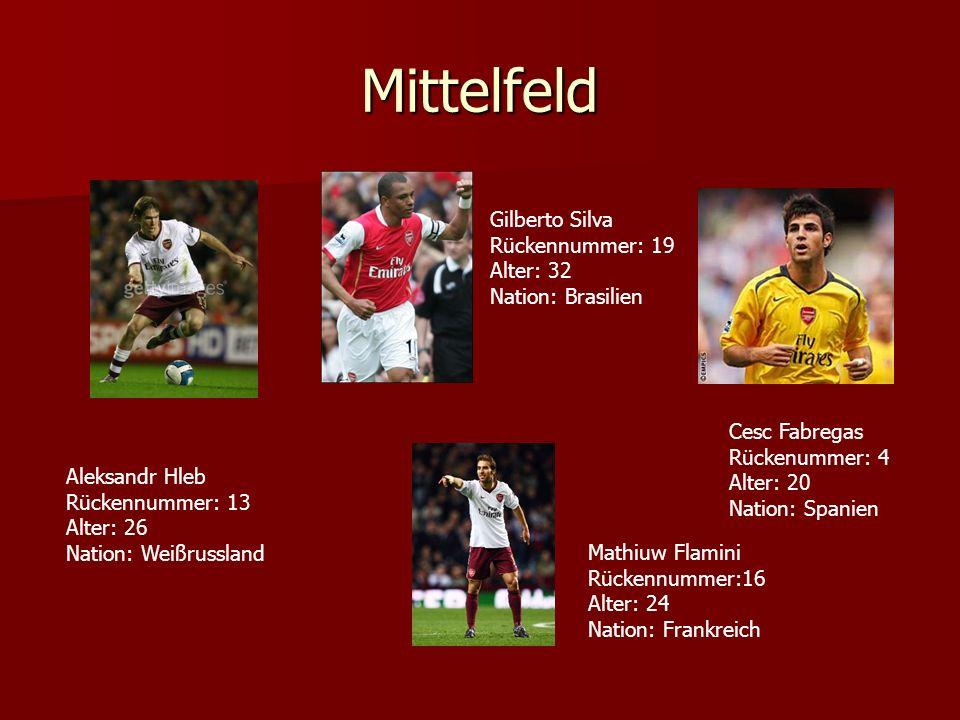Mittelfeld Gilberto Silva Rückennummer: 19 Alter: 32 Nation: Brasilien