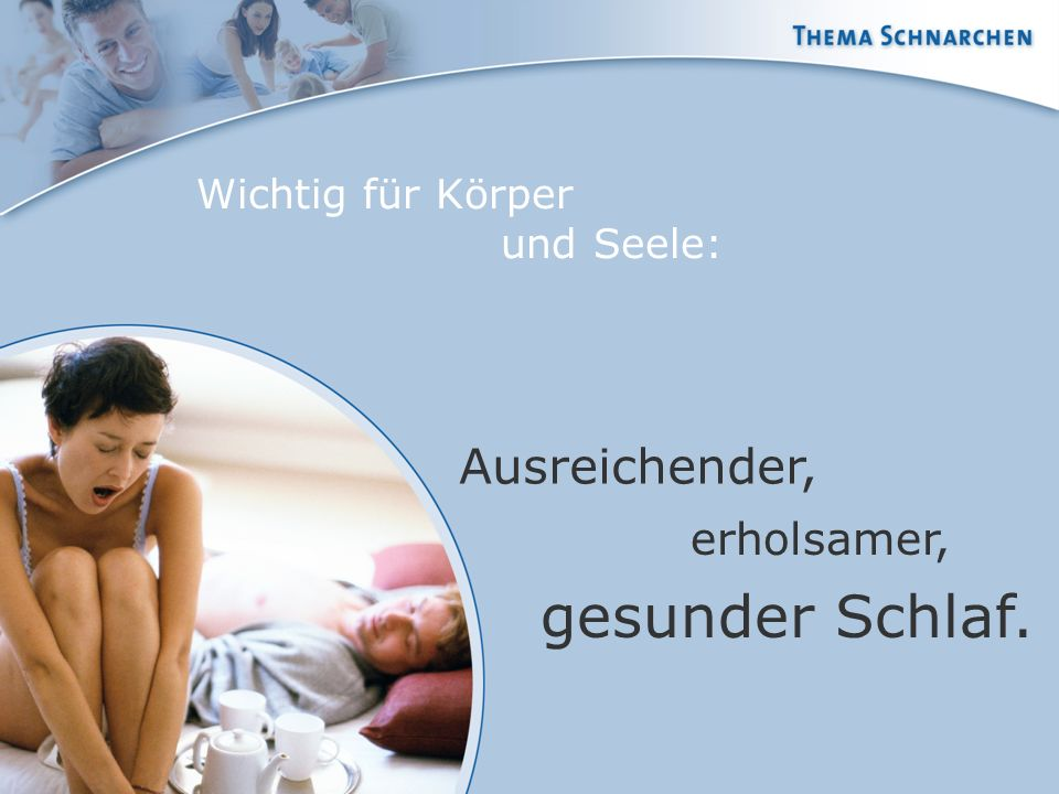 gesunder Schlaf. Ausreichender, erholsamer, Wichtig für Körper