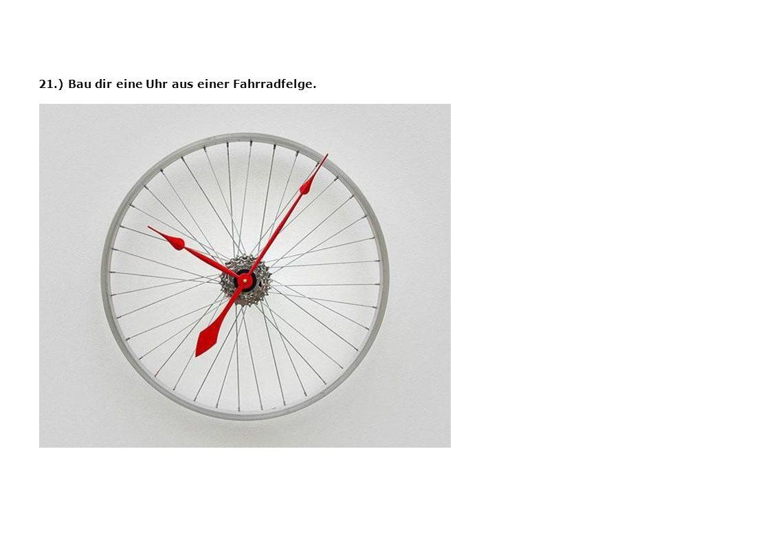21.) Bau dir eine Uhr aus einer Fahrradfelge.