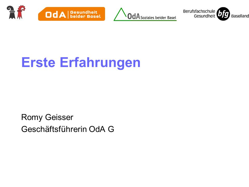 Erste Erfahrungen Romy Geisser Geschäftsführerin OdA G