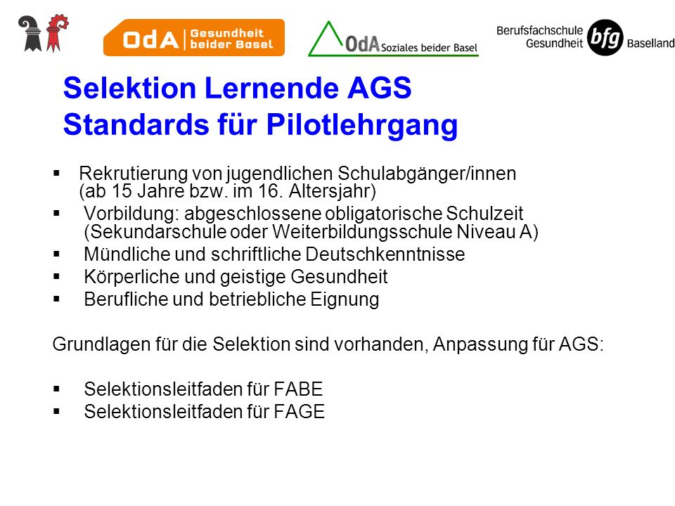Selektion Lernende AGS Standards für Pilotlehrgang