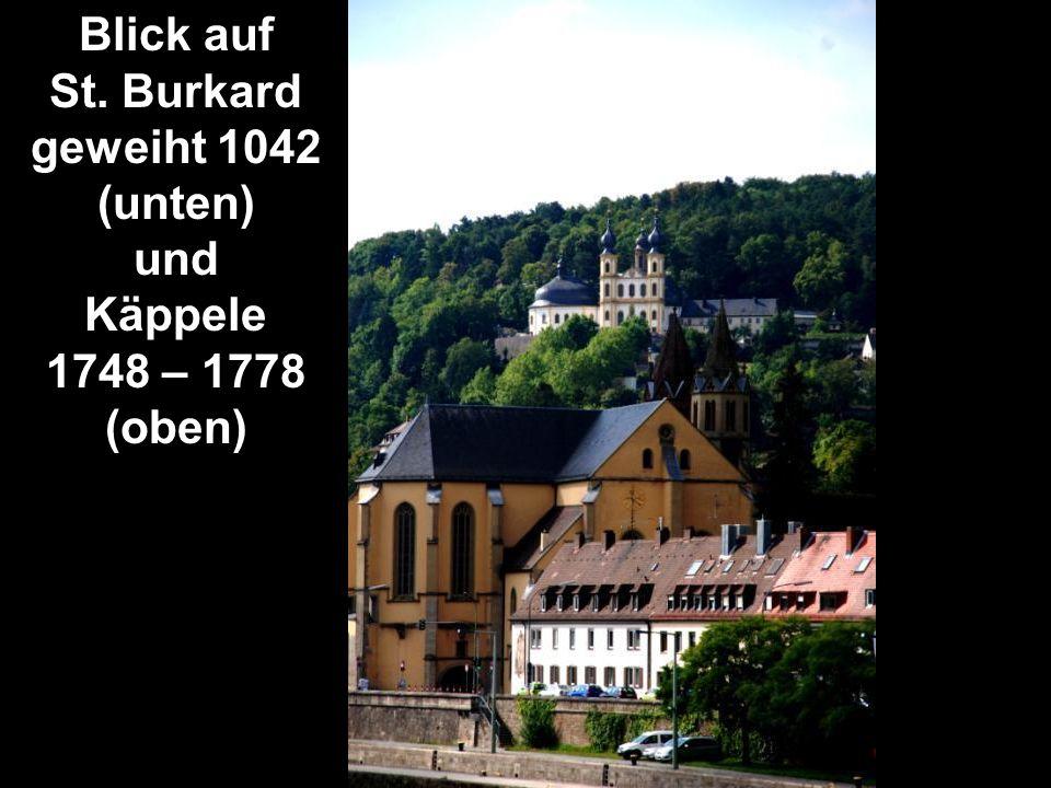 Blick auf St. Burkard geweiht 1042 (unten) und Käppele 1748 – 1778 (oben)
