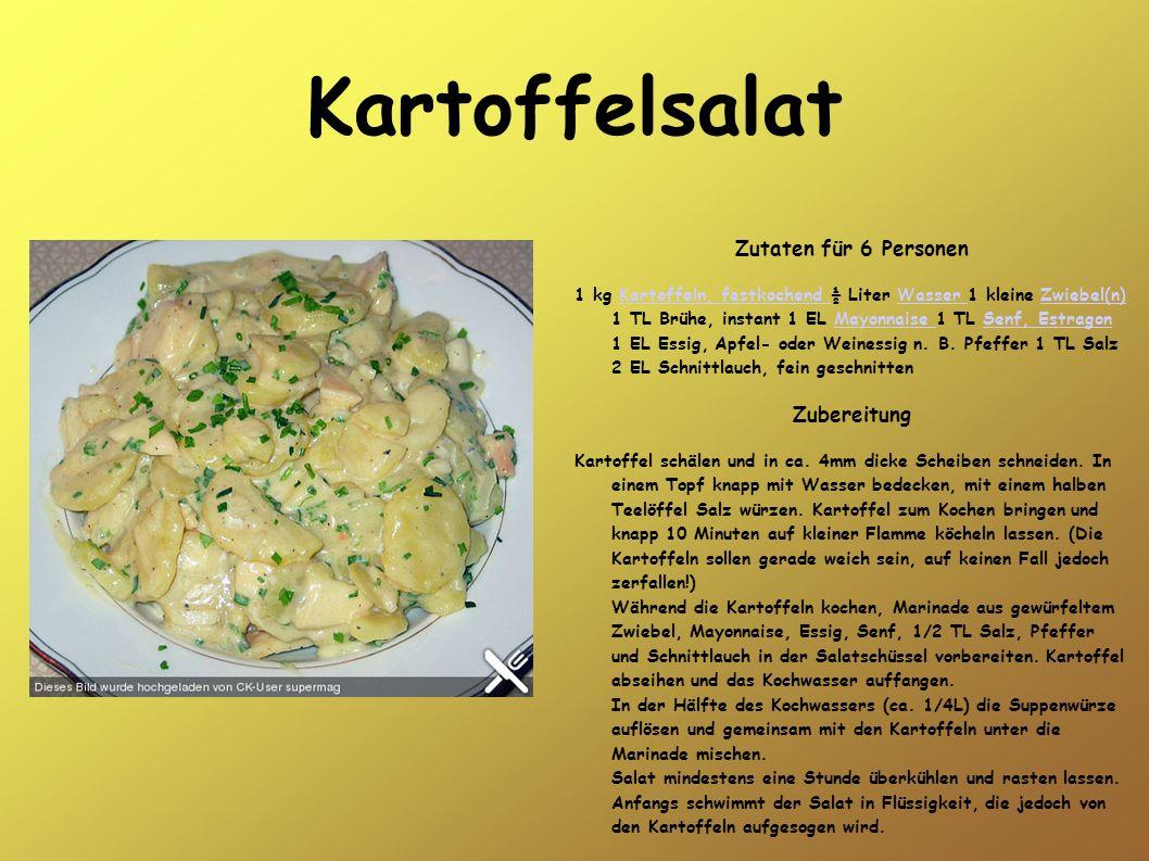 Kartoffelsalat Zutaten für 6 Personen Zubereitung
