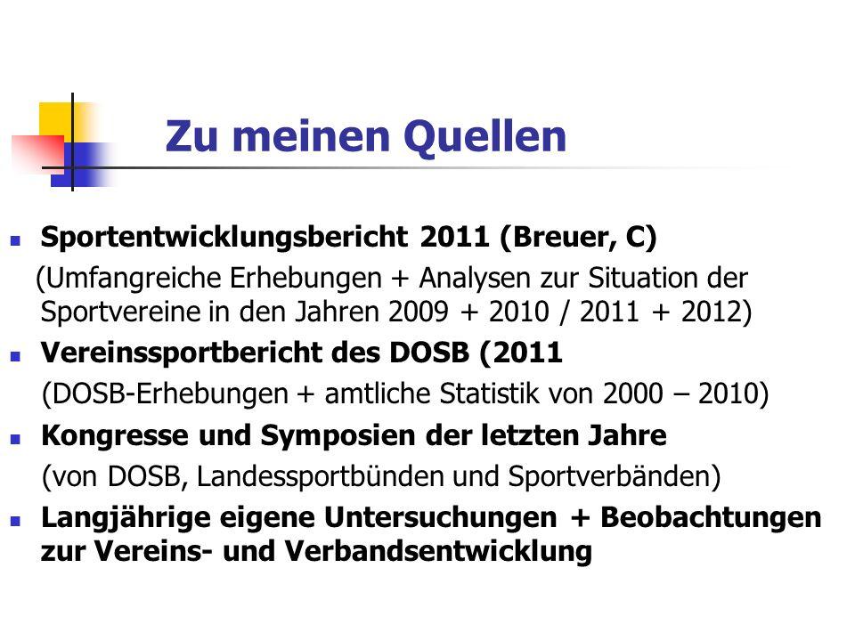 Zu meinen Quellen Sportentwicklungsbericht 2011 (Breuer, C)