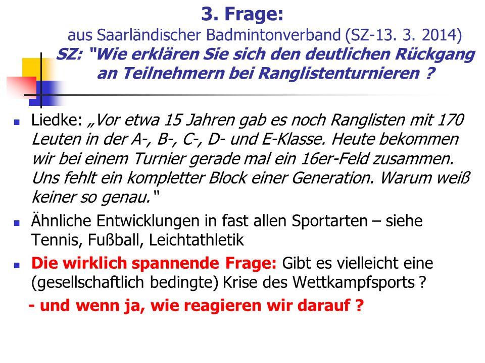 3. Frage: aus Saarländischer Badmintonverband (SZ-13. 3