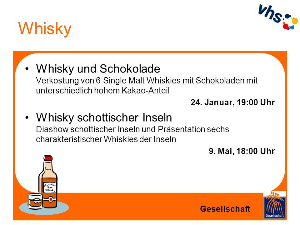 Whisky Whisky und Schokolade Verkostung von 6 Single Malt Whiskies mit Schokoladen mit unterschiedlich hohem Kakao-Anteil.
