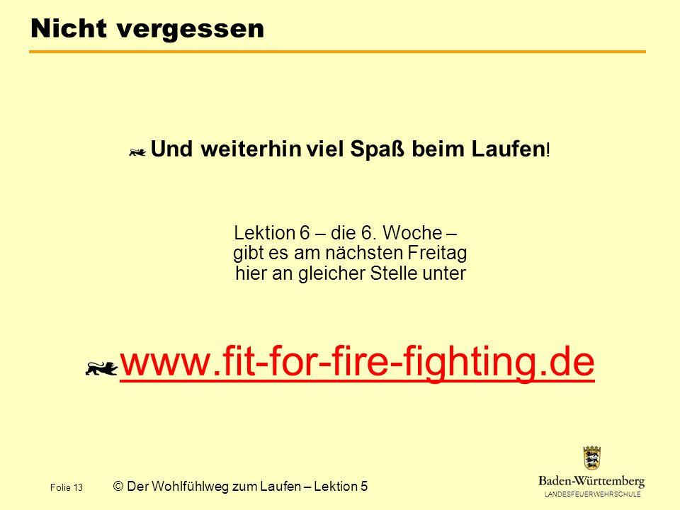 www.fit-for-fire-fighting.de Nicht vergessen