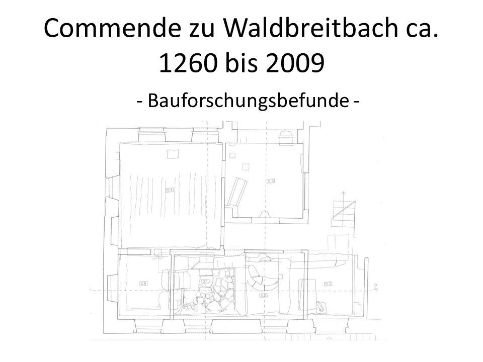 Commende zu Waldbreitbach ca. 1260 bis 2009