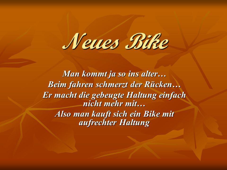 Neues Bike Man kommt ja so ins alter… Beim fahren schmerzt der Rücken…