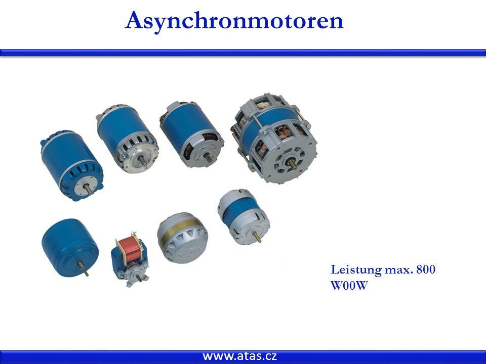 Asynchronmotoren Leistung max. 800 W00W www.atas.cz