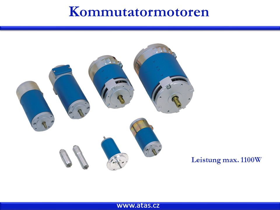 Kommutatormotoren Leistung max. 1100W www.atas.cz