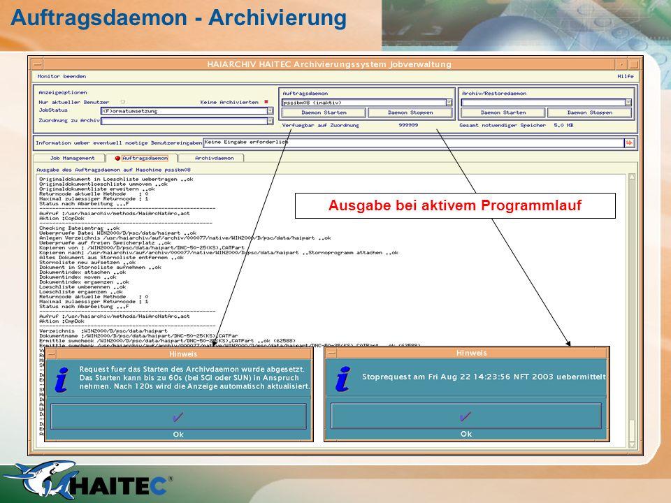 Auftragsdaemon - Archivierung