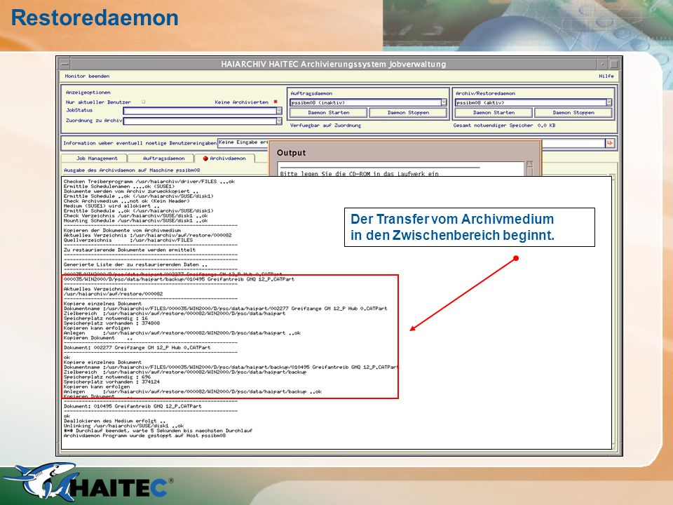 Restoredaemon Der Transfer vom Archivmedium