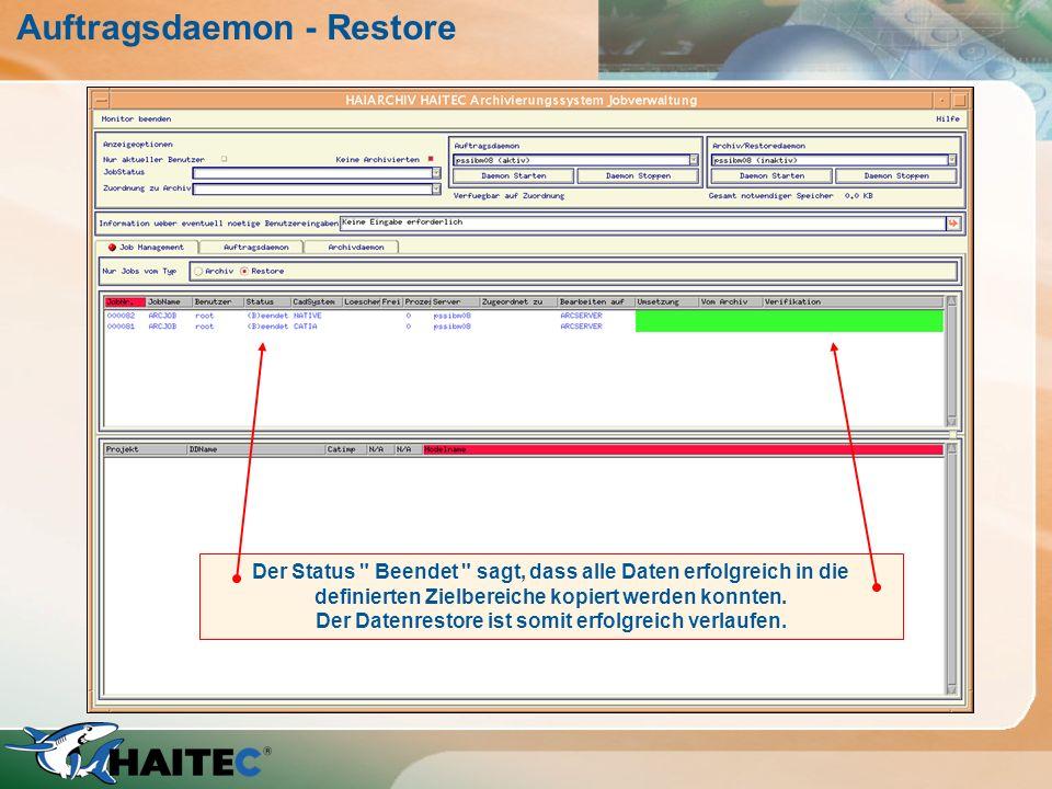 Auftragsdaemon - Restore