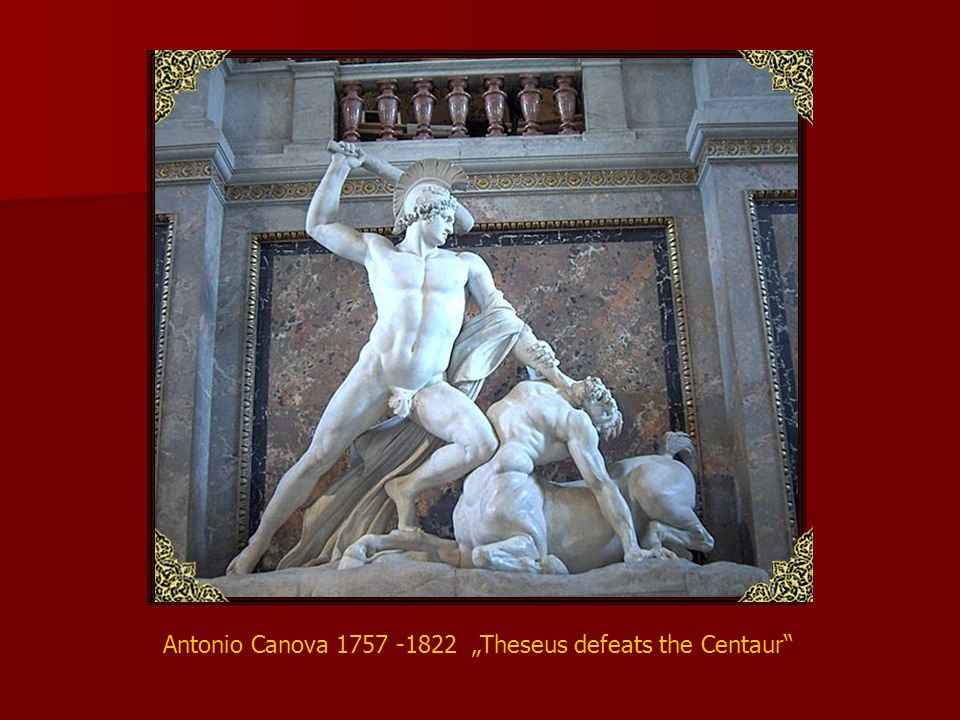 "Antonio Canova 1757 -1822 ""Theseus defeats the Centaur"