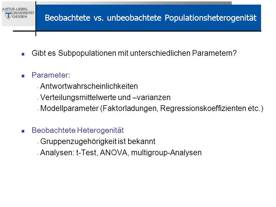 Beobachtete vs. unbeobachtete Populationsheterogenität