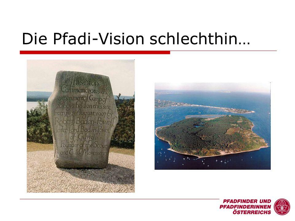 Die Pfadi-Vision schlechthin…
