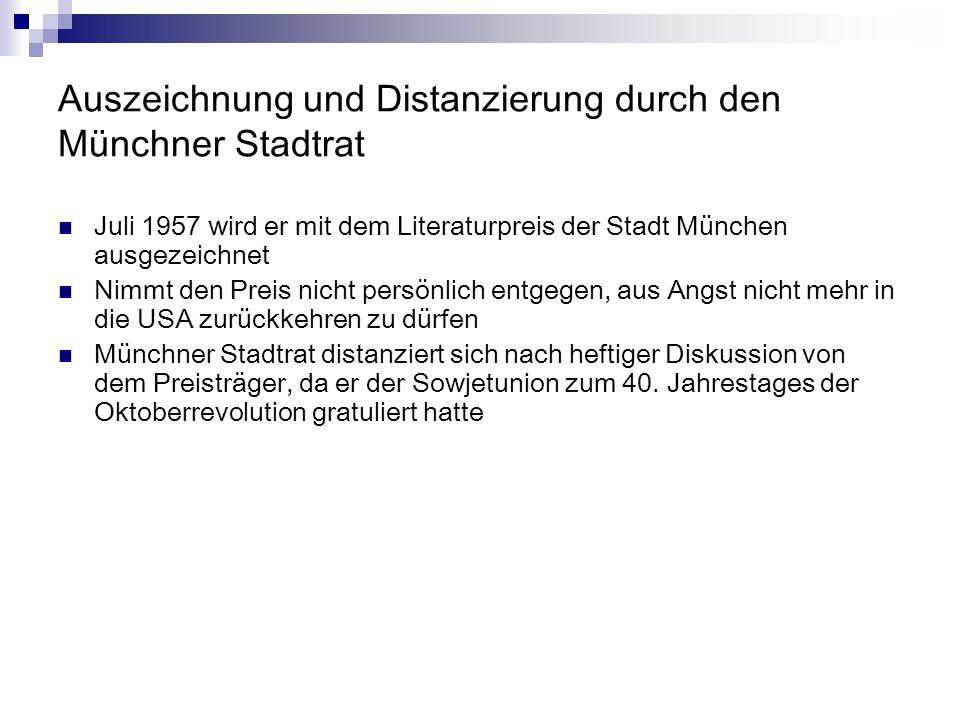 Auszeichnung und Distanzierung durch den Münchner Stadtrat
