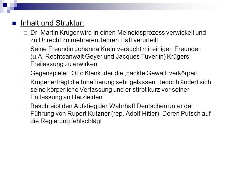 Inhalt und Struktur: Dr. Martin Krüger wird in einen Meineidsprozess verwickelt und zu Unrecht zu mehreren Jahren Haft verurteilt.