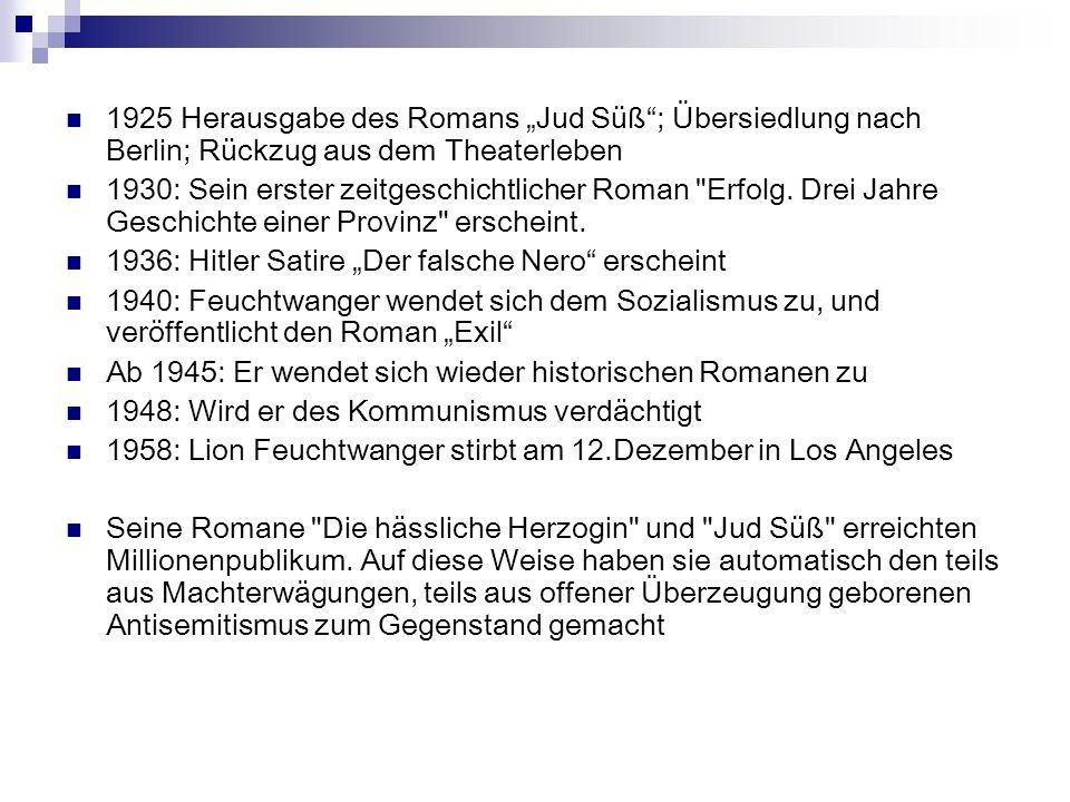 """1925 Herausgabe des Romans """"Jud Süß ; Übersiedlung nach Berlin; Rückzug aus dem Theaterleben"""