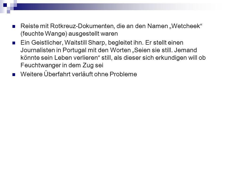 """Reiste mit Rotkreuz-Dokumenten, die an den Namen """"Wetcheek (feuchte Wange) ausgestellt waren"""