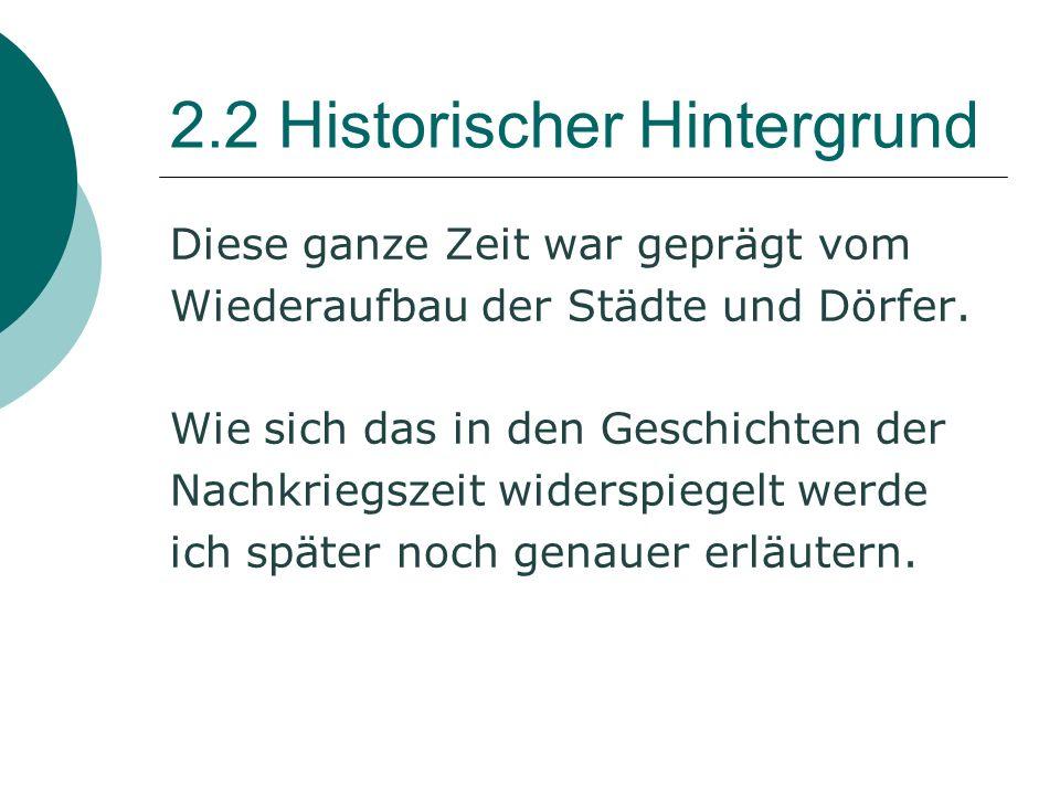 2.2 Historischer Hintergrund