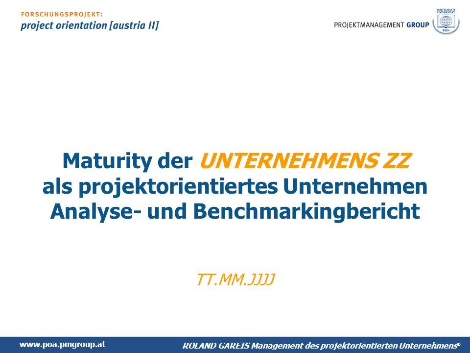 Maturity der UNTERNEHMENS ZZ als projektorientiertes Unternehmen Analyse- und Benchmarkingbericht